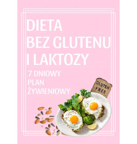 DIETA BEZ GLUTENU I LAKTOZY – 7 dniowy plan żywieniowy